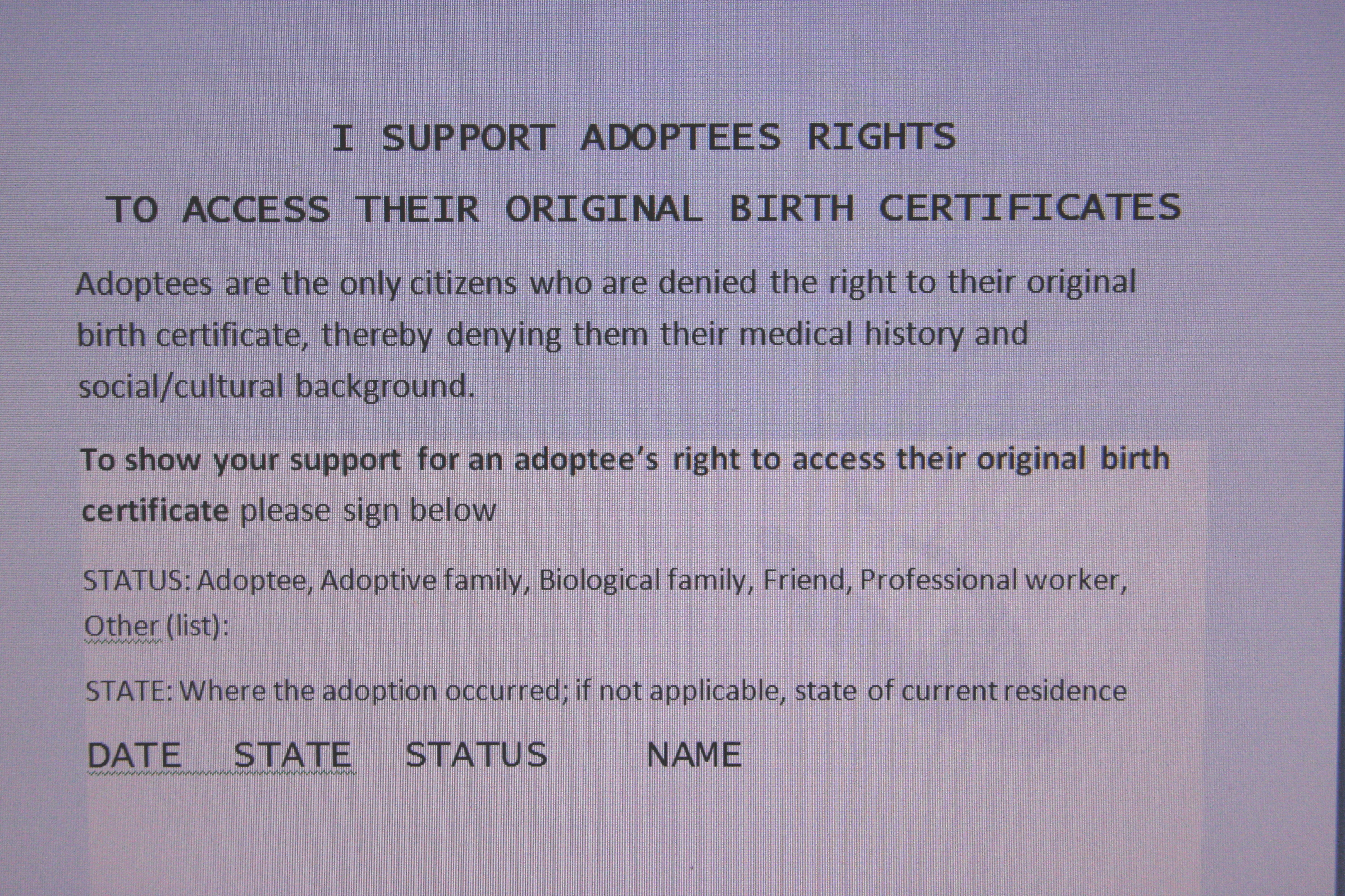 Sign to support adoptee rights to their original birth i invite adoptees their families both adoptive and biological friends and professional workers who support open adoptee records to add their xflitez Gallery